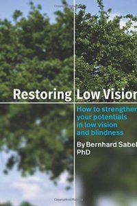 Restoring low vision